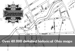 Sanborn Fire Maps over 40,000 detailed historical Ohio maps